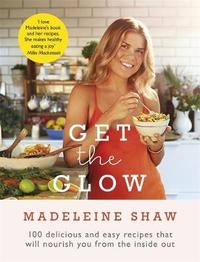Get The Glow by Madeleine Shaw image