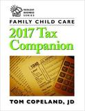 Family Child Care 2017 Tax Companion by Tom Copeland
