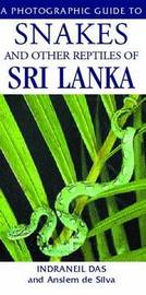Snakes and Other Reptiles of Sri Lanka by Indraneil Das image