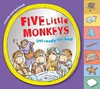 Five Little Monkeys Get Ready for Bed by Eileen Christelow