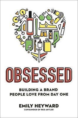 Obsessed by Emily Heyward