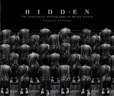 Hidden: The Conceptual Photography of Misha Gordin by Misha Gordin image