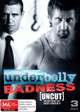 Underbelly Badness DVD