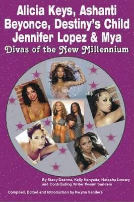 Alicia Keys, Ashanti, Beyonce, Destiny's Child, Jennifer Lopez & Mya by Stacy Deanne