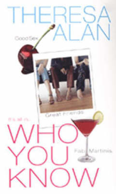 Who You Know by Theresa Alan