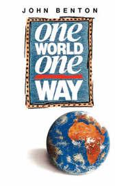 One World, One Way by John Benton image