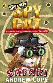 Spy Cat: Safari by Andrew Cope
