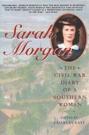 Sarah Morgan: The Civil War Diary of A Southern Woman by Charles East image