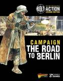 Bolt Action: Campaign: The Road to Berlin by Warlord Games