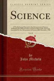 Science, Vol. 28 by John Michels