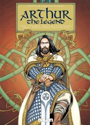 Arthur: The Legend by David Chauvel