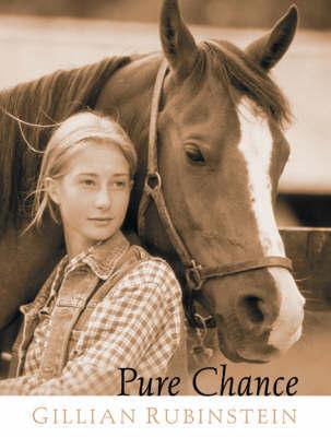 Pure Chance by Gillian Rubinstein