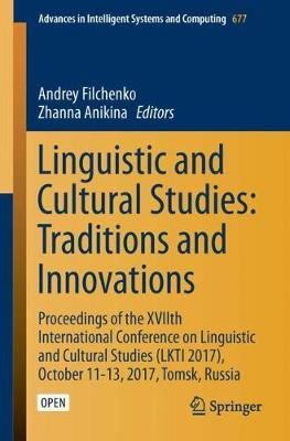 Linguistic and Cultural Studies: Traditions and Innovations