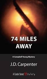 74 Miles Away by J.D. Carpenter image