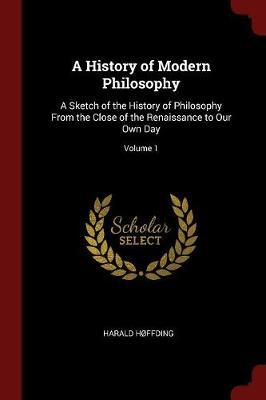 A History of Modern Philosophy by Harald Hoffding image