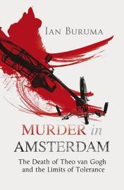 Murder in Amsterdam by Ian Buruma image