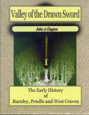 Valley of the Drawn Sword by John A. Clayton image