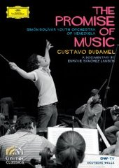 Gustavo Dudamel - The Promise Of Music on DVD