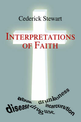 Interpretations of Faith by Cederick Stewart