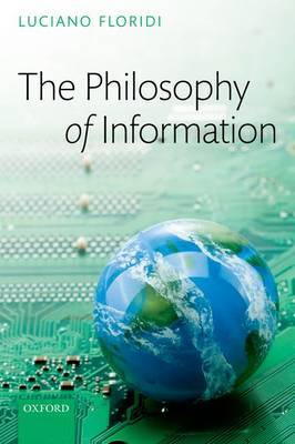 The Philosophy of Information by Luciano Floridi