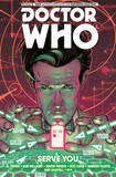 Doctor Who: The Eleventh Doctor Volume 2 - Serve You by Al Ewing