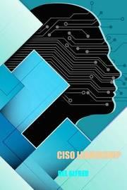 Ciso Leadership by Del Alfred