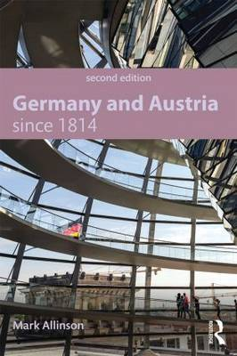 Germany and Austria since 1814 by Mark Allinson image