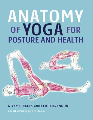 Anatomy of Yoga for Posture and Health by Nicky Jenkins