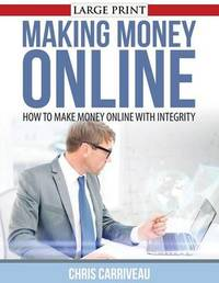 Making Money Online by Chris Carriveau