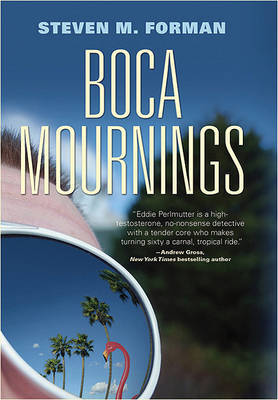 Boca Mournings by Steven M Forman image
