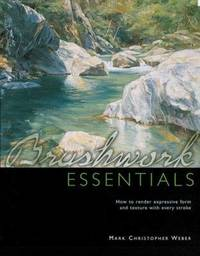 Brushwork Essentials by Mark Weber image