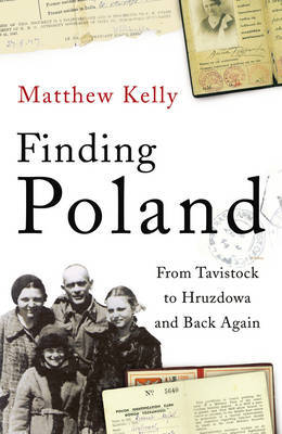 Finding Poland by Matthew Kelly image