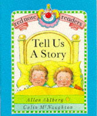 Red Nose Readers Tell Us A Story by Allan Ahlberg