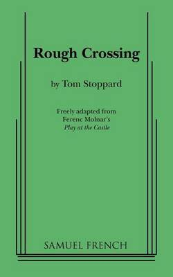 Rough Crossing by Tom Stoppard image