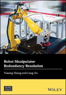 Robot Manipulator Redundancy Resolution by Yunong Zhang image