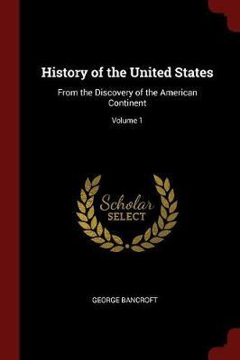 History of the United States by George Bancroft image