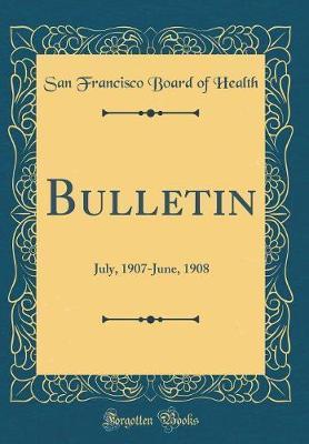 Bulletin by San Francisco Board of Health