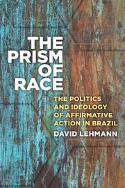 The Prism of Race by David Lehmann image