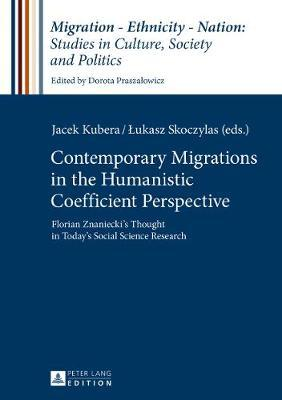 Contemporary Migrations in the Humanistic Coefficient Perspective
