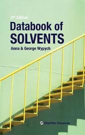 Databook of Solvents by Anna Wypych