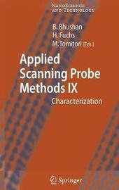 Applied Scanning Probe Methods IX