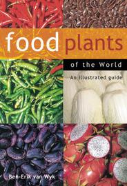 Food Plants of the World by Ben-Erik van Wyk image