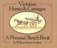 Victorian Horses and Carriages by William Francis Freelove image