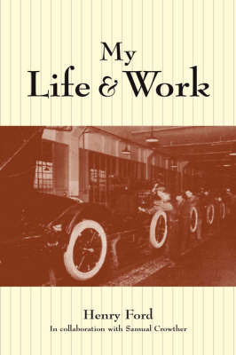 My Life and Work by Henry Ford image