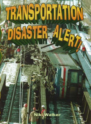 Transportation Disaster Alert! by Niki Walker image