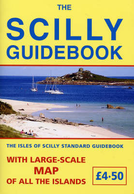 The Scilly Guidebook by Rex Lyon Bowley