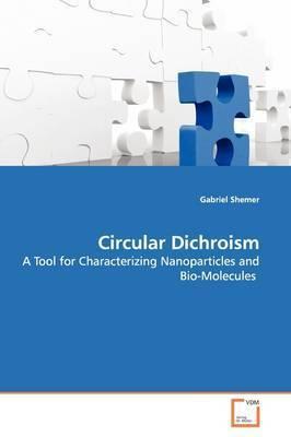 Circular Dichroism by Gabriel Shemer