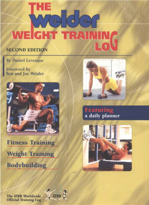Weider Weight Training Log by Daniel Levesque