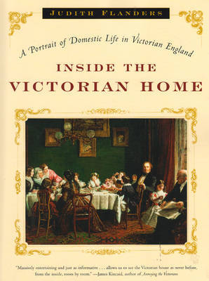 Inside the Victorian Home by Judith Flanders image