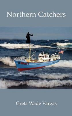 Northern Catchers by Greta Wade Vargas image